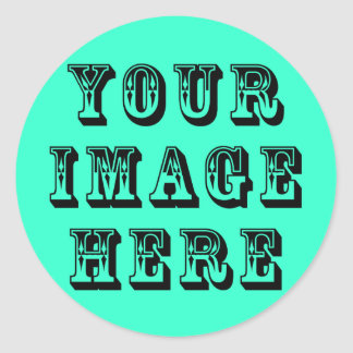 Your Image on Classic Round Sticker