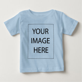 Your Image or Text Here Baby T-Shirt