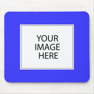 Your Image or Text Here Mouse Pad