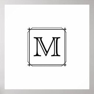 Your Letter. Custom Monogram. Black and White Poster