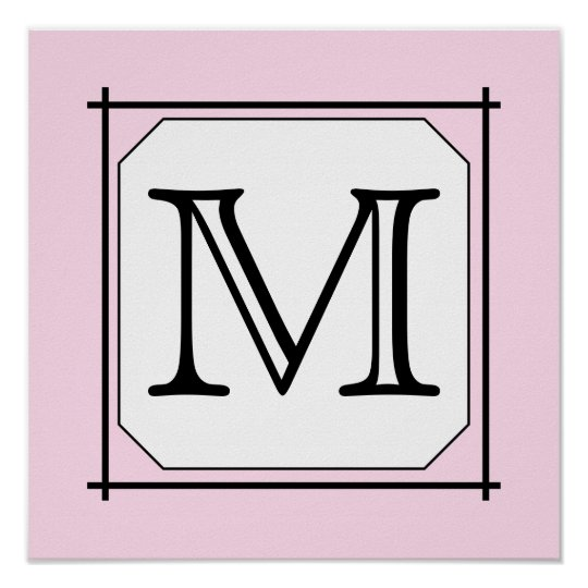 Your Letter. Custom Monogram. Pink Black White Poster
