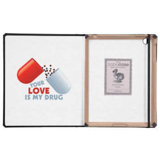 Your Love Is My Drug Hearts In Pill iPad Folio Cover
