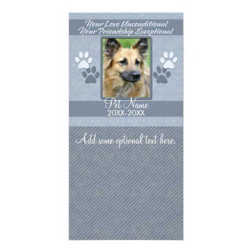 Your Love Unconditional Pet Sympathy Custom Custom Photo Card