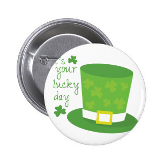 Your Lucky Day 6 Cm Round Badge