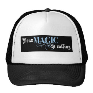 Your Magic is Calling Trucker Hats