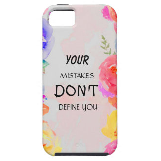 your mistakes don't define you case for the iPhone 5