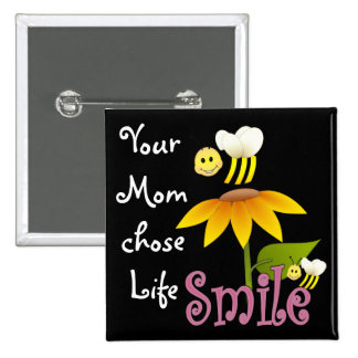 Your Mom Chose Life 15 Cm Square Badge