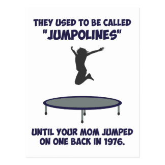 Your Mom Invented The Trampoline Postcard