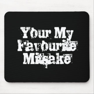 Your My Favourite Mitsake Mouse Pad