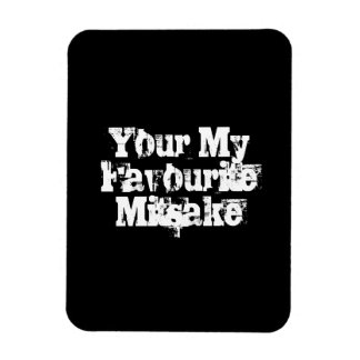 Your My Favourite Mitsake Rectangular Photo Magnet