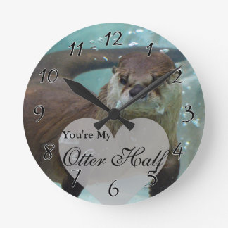 Your my Otter Half Brown River Otter Swimming Round Clock
