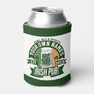 YOUR NAME Irish Pub | Funny St Patrick's Day Party Can Cooler