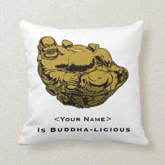 <Your Name> Is Buddha-lcious Throw Pillow