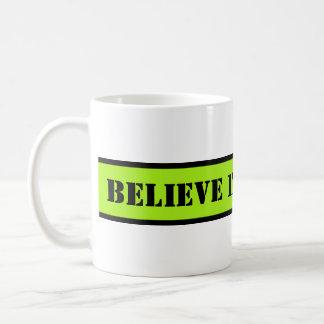 Your nice saying: BELIEVE IN YOURSELF Basic White Mug