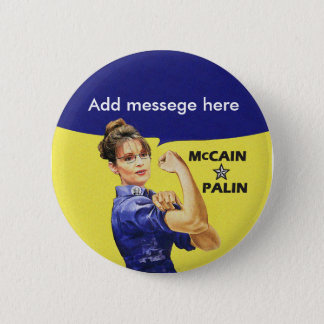Your own Sarah Palin message 6 Cm Round Badge