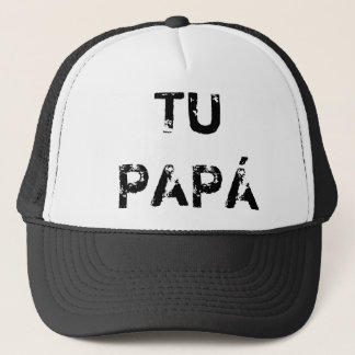 YOUR PAPA TRUCKER HAT