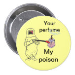 Your perfume, My poison
