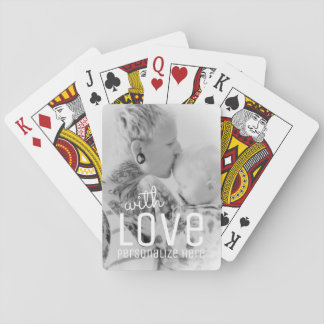 Your Photo Custom Playing Cards | With Love