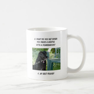 Your Photo Here! My Best Friend Westie Mix Mugs