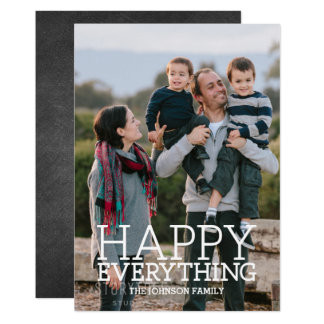Your Photo with a Happy Everything Greeting Card
