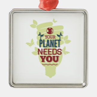 Your Planet Needs You Silver-Colored Square Decoration