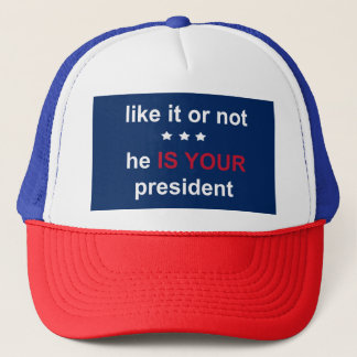Your President Trucker Hat