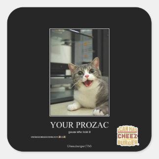 Your Prozac Square Sticker