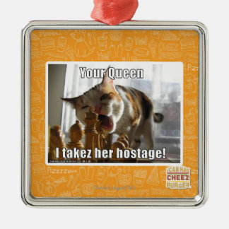 Your Queen, I takez her hostage Christmas Ornament