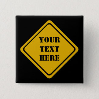 your road sign 15 cm square badge