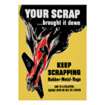 Your Scrap Brought It Down Poster