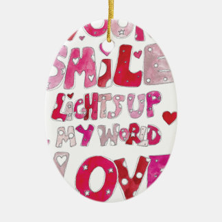 Your Smile Lights Up My World Ceramic Oval Decoration