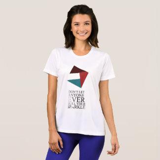 your sparkle T-Shirt