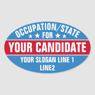[Your State] For [Your Candidate] Custom Sticker