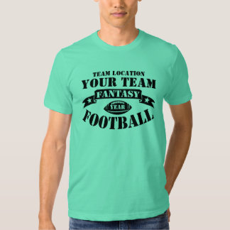 YOUR TEAM FANTASY FOOTBALL BY YEAR SHIRT