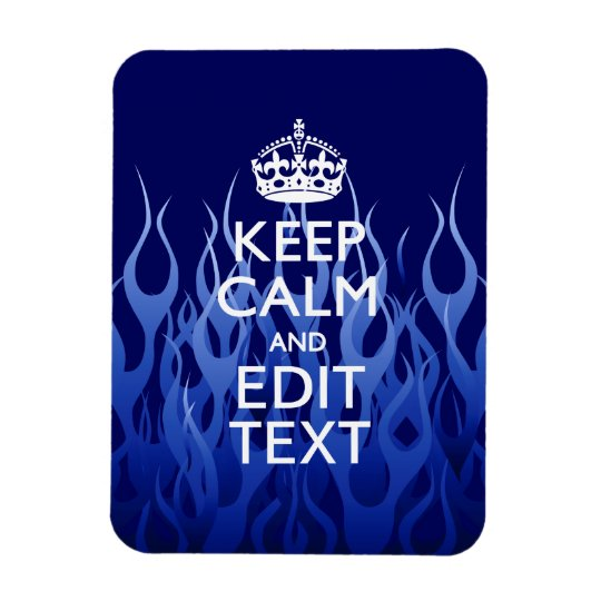 Your Text for Keep Calm on Blue Racing Flames Magnet