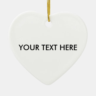 YOUR TEXT HERE CERAMIC HEART DECORATION