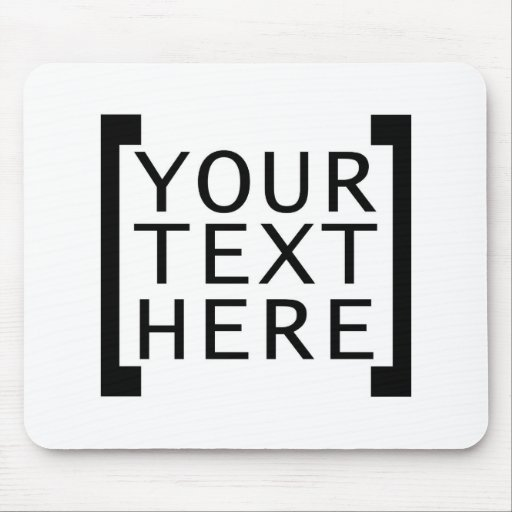 your text here funny advertise humor joke computer mouse pads