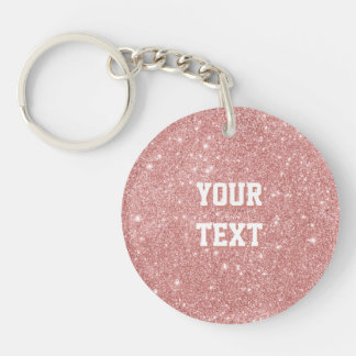 YOUR TEXT Luxury Faux Glitter Rose Gold Single-Sided Round Acrylic Key Ring