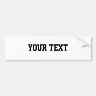 """Your Text """"Superstar"""" Bumper Sticker"""