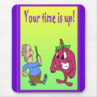 Your time has come mouse pad