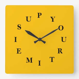Your Time Is Up Gold Square Wall Clock by Janz