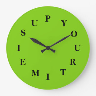 Your Time Is Up Yellow Green Round Clock by Janz
