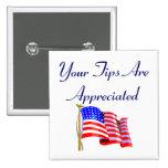 Your Tips Are Appreciated 15 Cm Square Badge