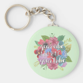 Your Vibe Attracts Your Tribe Wildflower Quote Basic Round Button Key Ring