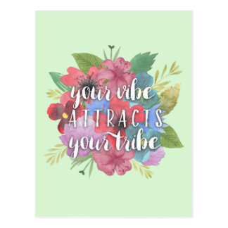 Your Vibe Attracts Your Tribe Wildflower Quote Postcard