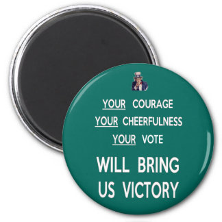 Your Vote Will Bring Us Victory 6 Cm Round Magnet