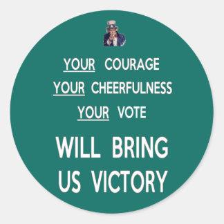 Your Vote Will Bring Us Victory Round Sticker
