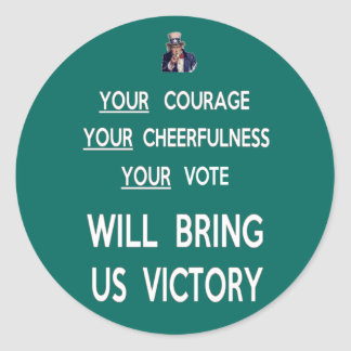 Your Vote Will Bring Us Victory Round Stickers