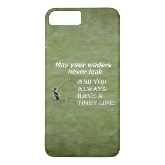 Your waders | Tight Line; Fly fishing quote iPhone 7 Plus Case