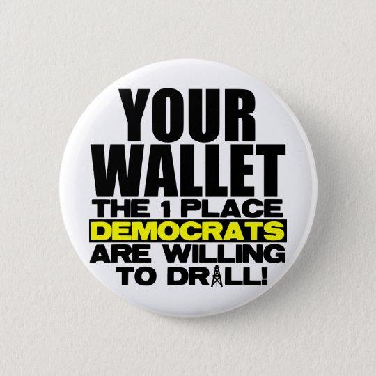 Your Wallet 6 Cm Round Badge